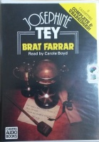 Brat Farrar written by Josephine Tey performed by Carole Boyd on Cassette (Unabridged)